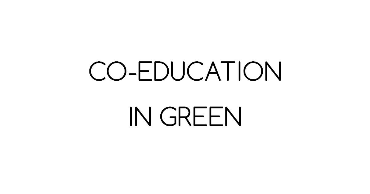 Co-Education in Green